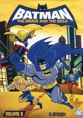BATMAN THE BRAVE AND THE BOLD 6 DVD
