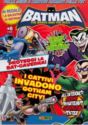 BATMAN THE BRAVE AND THE BOLD MAGAZINE 6 + BALESTRA