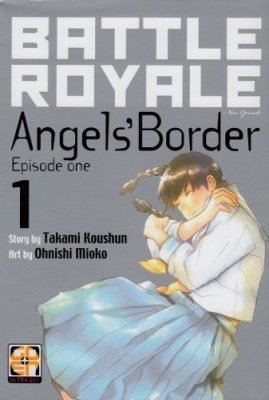 BATTLE ROYALE ANGEL'S BORDER 1 DELUXE