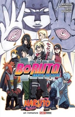 BORUTO - NARUTO THE MOVIE - ROMANZO