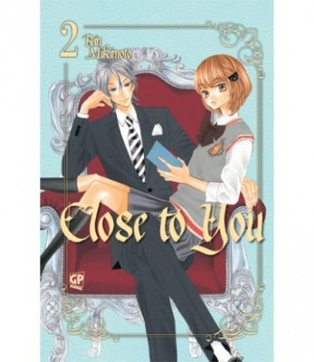 CLOSE TO YOU 2