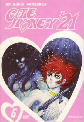 CUTIE HONEY '21 VOL. 6