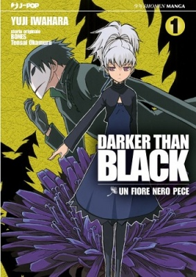 DARKER THAN BLACK - UN FIORE NERO PECE 1