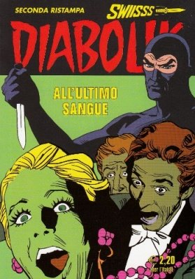 DIABOLIK SWIISSS 243 - ALL'ULTIMO SANGUE