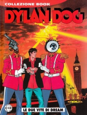 DYLAN DOG COLLEZIONE BOOK 223 - LE DUE VITE DI DREAM
