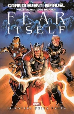 FEAR ITSELF - I GRANDI EVENTI MARVEL