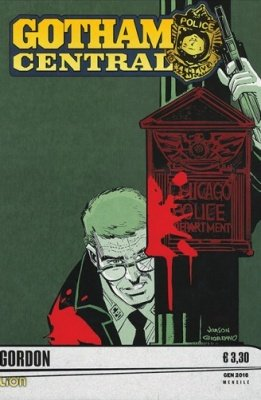 GOTHAM CENTRAL 11 - GORDON