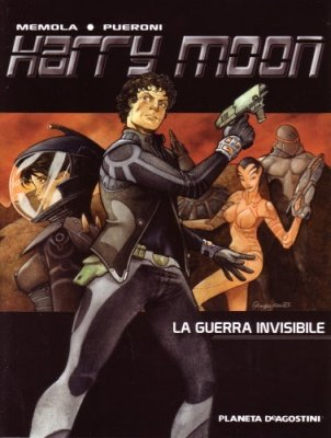 HARRY MOON 1 - LA GUERRA INVISIBILE