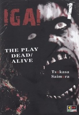 IGAI - THE PLAY DEAD/ALIVE 1