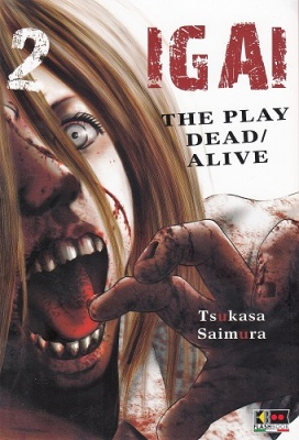 IGAI - THE PLAY DEAD/ALIVE 2