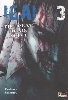IGAI - THE PLAY DEAD/ALIVE 3