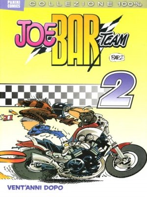 JOE BAR TEAM VOL. 2 - VENT'ANNI DOPO - 100% PANINI COMICS