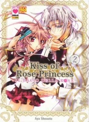 KISS OF ROSE PRINCESS - IL BACIO DELLA ROSA 2