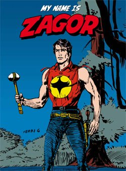 MY NAME IS ZAGOR FUMETTO + CD
