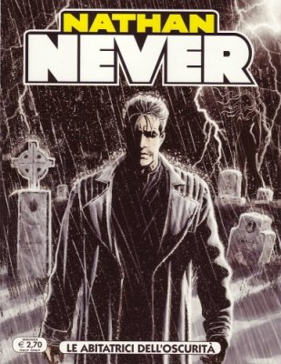NATHAN NEVER N. 241 - LE ABITATRICI DELL'OSCURITA'