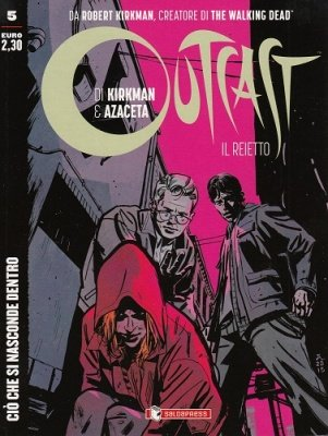 OUTCAST 5 - CIO' CHE SI NASCONDE DENTRO