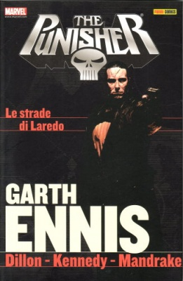 THE PUNISHER GARTH ENNIS COLLECTION 5 LE STRADE DI LAREDO