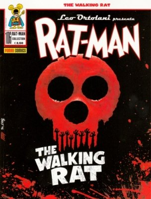 RAT-MAN COLLECTION 106 EDIZIONE SPECIALE THE WALKING RAT - LA NOTTE DEI RATTI VIVENTI