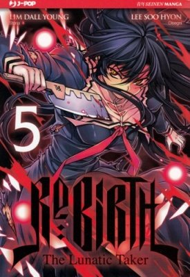 RE:BIRTH - THE LUNATIC TAKER 5