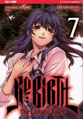 RE:BIRTH - THE LUNATIC TAKER 7