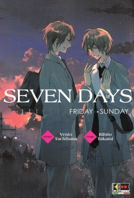 SEVEN DAYS - MONDAY THURSDAY