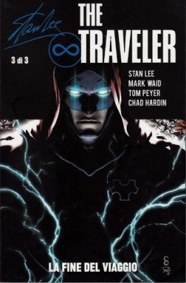 STAN LEE THE TRAVELER 3 - LA FINE DEL VIAGGIO - 100% PANINI COMICS