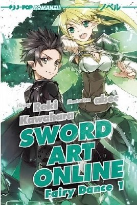 SWORD ART ONLINE FAIRY DANCE 1 LIGHT NOVEL 1 ROMANZO