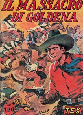 TEX WILLER IL MASSACRO DI GOLDENA - ANAF 1977 - BONELLI - ROMANZO