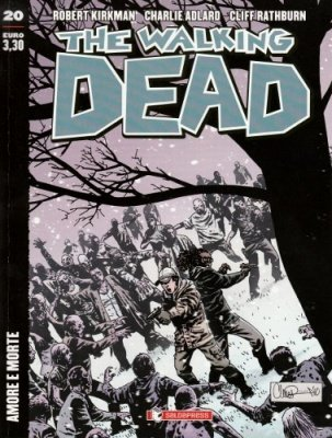 THE WALKING DEAD 20 - AMORE E MORTE