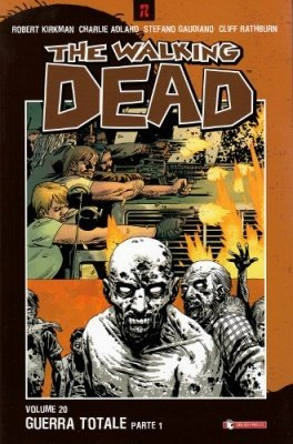 THE WALKING DEAD 20 - GUERRA TOTALE PARTE 1
