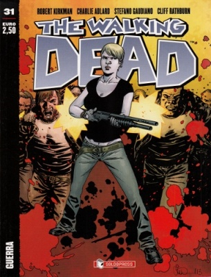 THE WALKING DEAD 31 - GUERRA COVER B