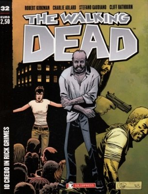 THE WALKING DEAD 32 - IO CREDO IN RICK GRIMES COVER B
