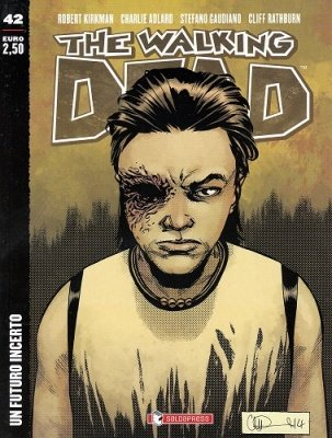 THE WALKING DEAD 42 - UN FUTURO INCERTO
