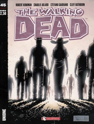 THE WALKING DEAD 45 - UNIONE