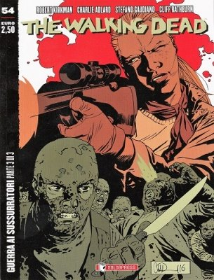THE WALKING DEAD 54 - GUERRA AI SUSSURRATORI 3