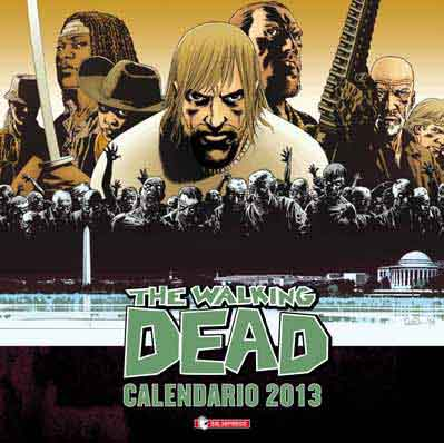 THE WALKING DEAD CALENDARIO UFFICIALE 2013