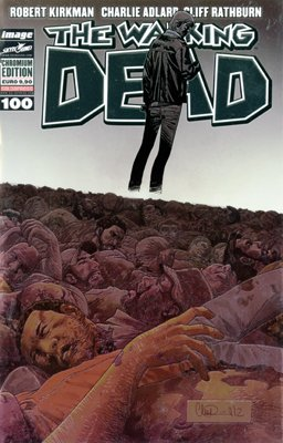 THE WALKING DEAD N. 100 - CHROMIUM EDITION