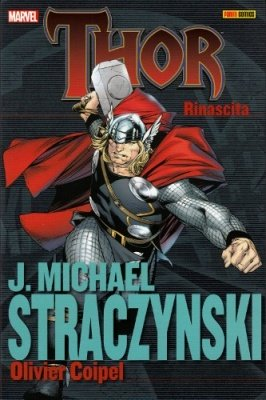 THOR J. MICHAEL STRACZYSNSKI COLLECTION 1 - RINASCITA