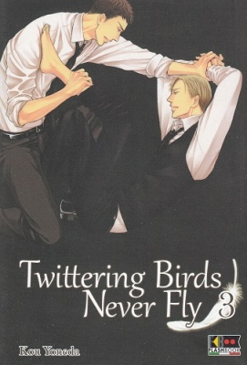 TWITTERING BIRDS NEVER FLY 3
