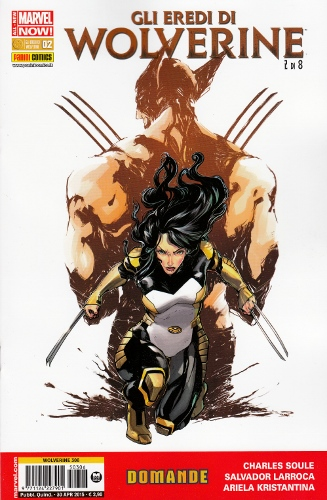 WOLVERINE 306 - GLI EREDI DI WOLVERINE 2 ALL NEW MARVEL NOW!
