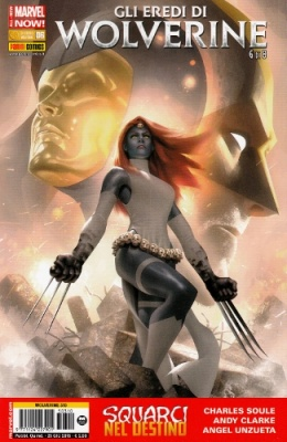 WOLVERINE 310 - GLI EREDI DI WOLVERINE 6 ALL NEW MARVEL NOW!