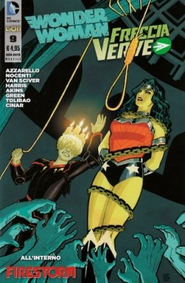 WONDER WOMAN E FRECCIA VERDE N. 9