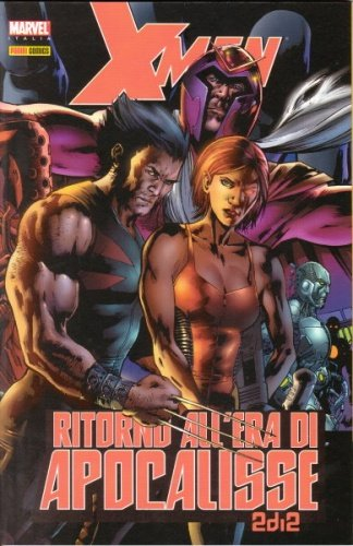 X-MEN RITORNO ALL'ERA DI APOCALISSE 2 (DI 2) - MARVEL MINISERIE N. 65 - 2005