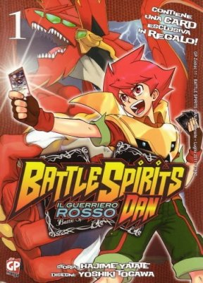 BATTLE SPIRITS DAN 1 + CARD ESCLUSIVA IN REGALO!