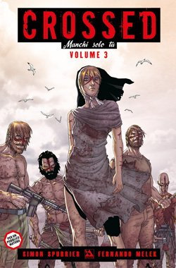 CROSSED MANCHI SOLO TU 3 - 100% PANINI COMICS