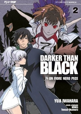 DARKER THAN BLACK - UN FIORE NERO PECE 2