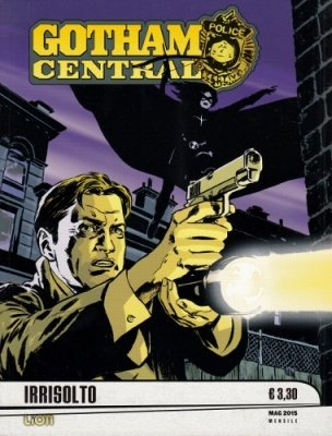 GOTHAM CENTRAL 5 - IRRISOLTO