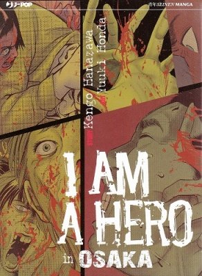 I AM A HERO IN OSAKA