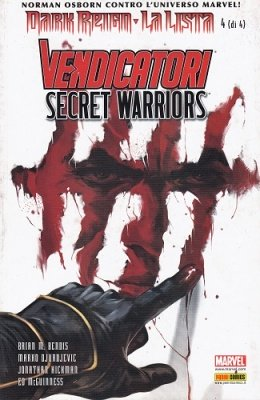 MARVEL MINISERIE 106 DARK REIGN LA LISTA 4 -  I VENDICATORI & SECRET WARRIORS