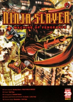 NINJA SLAYER MACHINE OF VENGEANCE 1